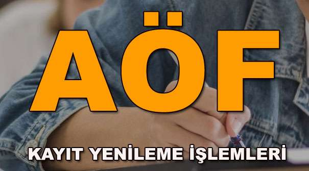 AÖF 2018 Bahar dönemi kayıt yenileme başladı